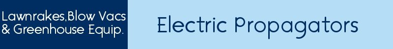 Electric Propagators